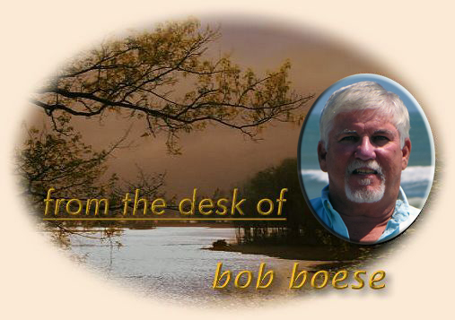 From the desk of Bob Boese